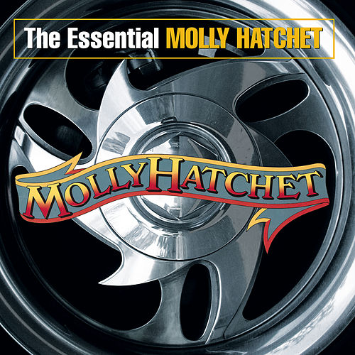 The Essential Molly Hatchet by Molly Hatchet