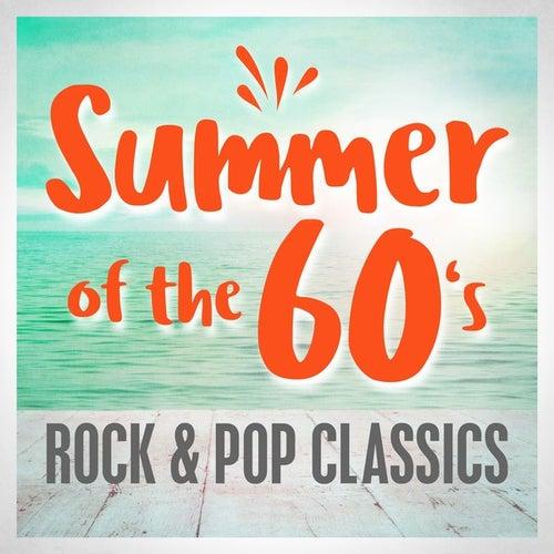 Summer of the 60s - Rock & Pop Classics de Various Artists