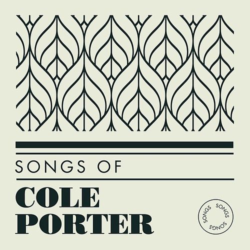 Songs of Cole Porter by Various Artists