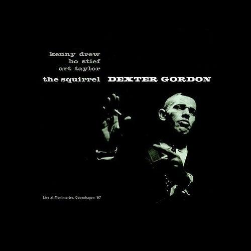 The Squirrel (Live at Montmartre, Copenhagen 1967) by Dexter Gordon