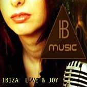Ibiza Love & Joy (Ib Music Ibiza) by JJ Appleby