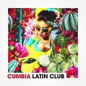 Cumbia Latin Club de Various Artists