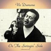 On The Swingin' Side (Remastered 2017) von Vic Damone