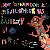 Guilty of Innocence by Joe Deninzon & Stratospheerius