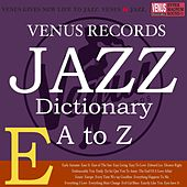 Jazz Dictionary E by Various Artists