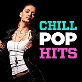 Chill Pop Hits de Various Artists