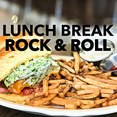Lunch Break Rock & Roll von Various Artists