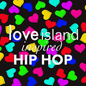 'Love Island' Inspired Hip Hop by Various Artists