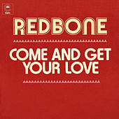 Come and Get Your Love (Single Edit) by Redbone