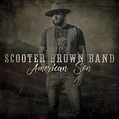 American Son by Scooter Brown Band