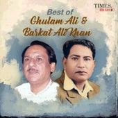 Best of Ghulam Ali & Barkat Ali Khan by Various Artists