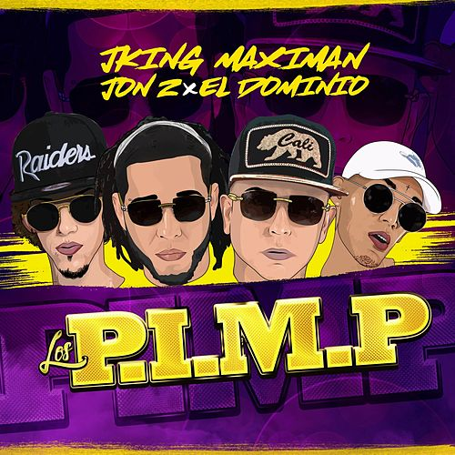 P.I.M.P by J King y Maximan