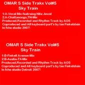 Side Trakx, Vol, 5 von Omar S
