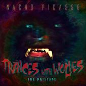 Trances with Wolves (The Prixtape) by Nacho Picasso