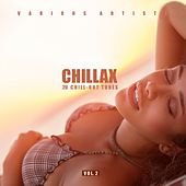 Chillax (20 Chill-Out Tunes), Vol. 2 by Various Artists