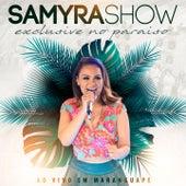 Exclusive no Paraiso (Ao Vivo em Maranguape) de Samyra Show