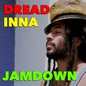 Dread Inna Jamdown by Various Artists
