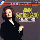 Joan Sutherland - Greatest Hits by Various Artists