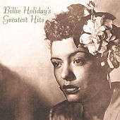 Billie Holiday's Greatest Hits by Billie Holiday