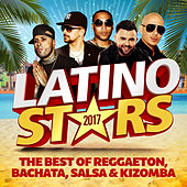 Latino Stars 2017: The Best Of Reggaeton, Bachata, Salsa & Kizomba di Various Artists