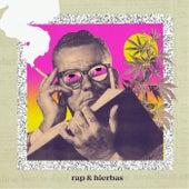 Rap y Hierbas de Granuja