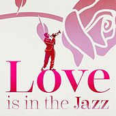 Love is in the Jazz de Various Artists