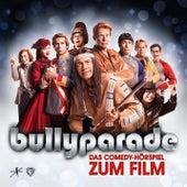Bullyparade - Das Comedy-Hörspiel zum Film von Michael Bully Herbig