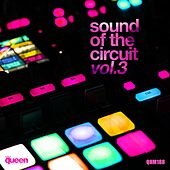 Sound of the Circuit, Vol. 3 de Various Artists