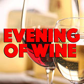 Evening Of Wine de Various Artists