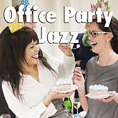 Office Party Jazz de Various Artists