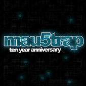 mau5trap Ten Year Anniversary de Various Artists