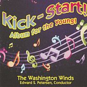 Kick-Start! Album for the Young! by Edward S. Petersen