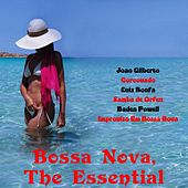 Bossa Nova the Essential by Various Artists