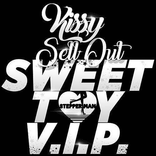 Sweet Toy V.I.P. by Kissy Sell Out