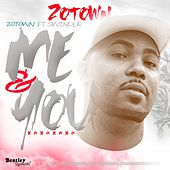 Me & You by ZoTown