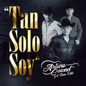 Tan Solo Soy by Arturo Coronel y el Buen Estilo