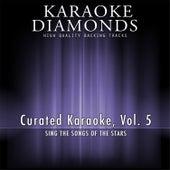 Curated Karaoke, Vol. 5 by Karaoke - Diamonds