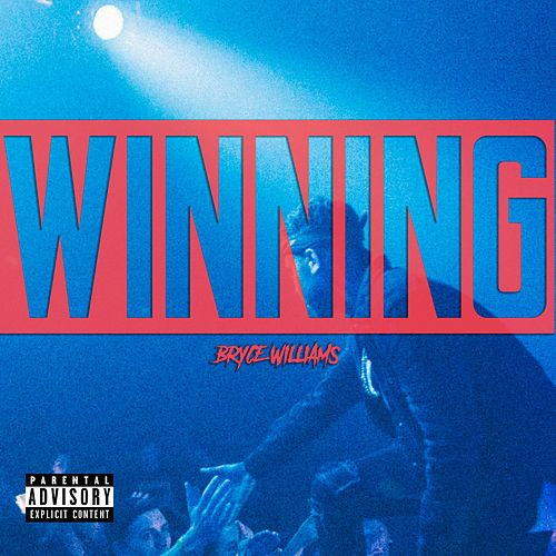 Winning by Bryce Williams