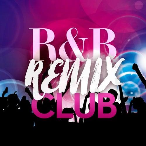 R&B Remix Club (Remixes) von Various Artists