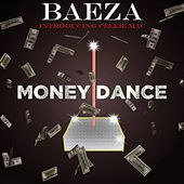Money Dance by Baeza
