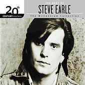 The Best Of Steve Earle 20th Century Masters The Millennium Collection by Various Artists