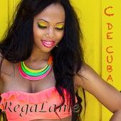 Regalame by C De Cuba