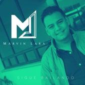 Sigue Bailando by Marvin Lara