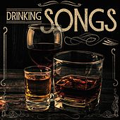 Drinking Songs von Various Artists