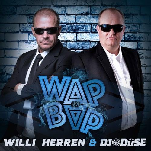 Wap Bap von Willi Herren