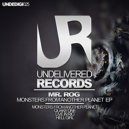 Monsters From Another Planet - Single by Mr.Rog