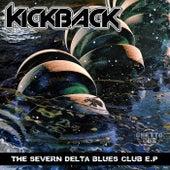 The Severn Delta Blues Club - Single by The Kickback