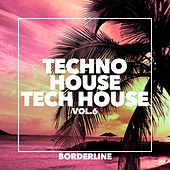 Techno House Tech House, Vol.6 - EP von Various Artists