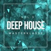 Deep House Masterklasse, Vol.3 - EP von Various Artists