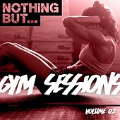 Nothing But... Gym Sessions, Vol. 02 - EP de Various Artists